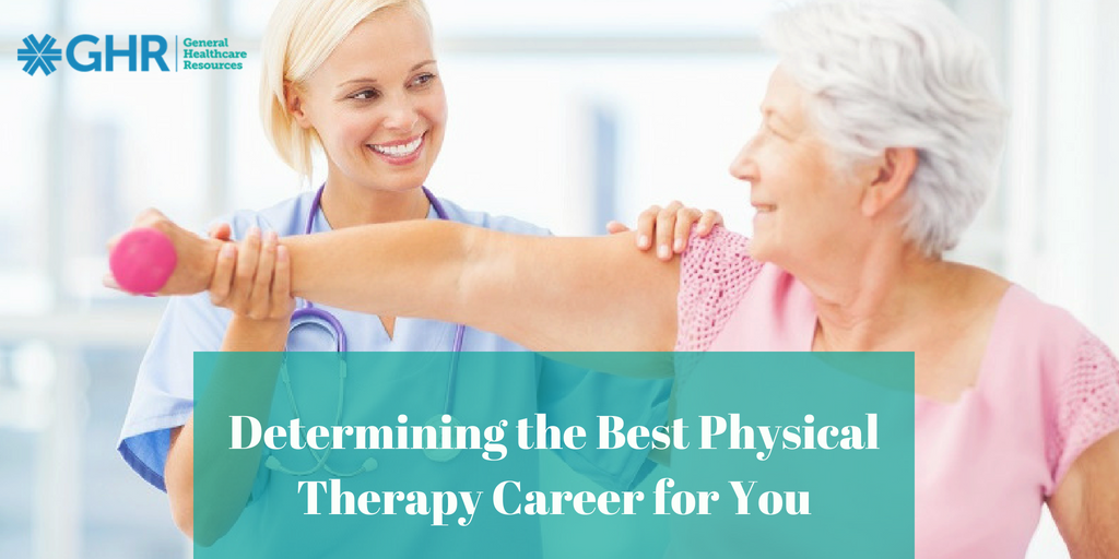 GHR- Determining the Best Physical Therapy Career for You (00000002)