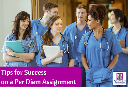 GHR- Tips for Success on a Per Diem Assignment- March 2018