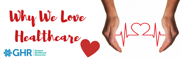 GHR- Why We Love Healthcare